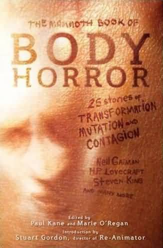 The Mammoth Book of Body Horror anthology.