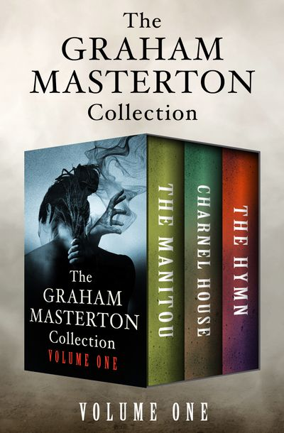 The Graham Masterton Collection - Vol 1